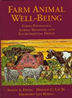 Farm Animal Well-Being: Stress Physiology,…