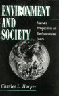 Environment and society : human perspectives on environmental issues / Charles L. Harper