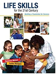 Life Skills for the 21st Century: Building a…