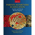 Parents as Partners in Education: Families and Schools Working Together