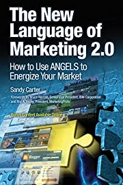The New Language of Marketing 2.0: How to…