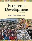 Economic development / Michael P. Todaro, Stephen C. Smith