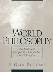 World Philosophy: An East-West Comparative…