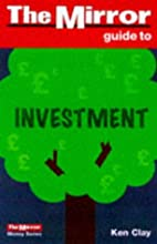 The Mirror Guide to Investment (The…