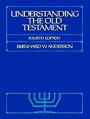 Understanding the Old Testament af Bernhard…