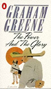 The Power and the Glory av Graham Greene