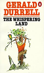 The whispering land de Gerald Durrell