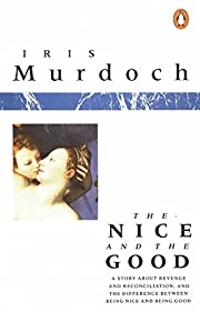 Nice & the Good de I. Murdoch