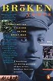 The broken years : Australian soldiers in the Great War / Bill Gammage
