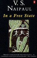 In a Free State by V.S. Naipaul