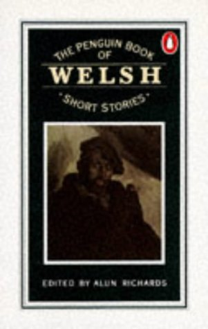 The Penguin Book of Welsh Short Stories, Various