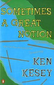 Sometimes a Great Notion: A Novel por Ken…