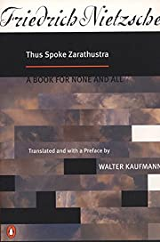 Thus Spoke Zarathustra: A Book for None and…