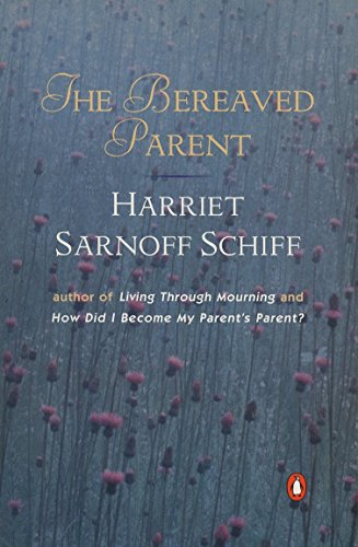 The Bereaved Parent, Schiff, Harriet Sarnoff