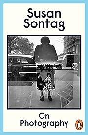 On Photography de Susan Sontag