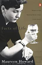 The Facts of Life by Maureen Howard
