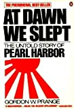 At Dawn We Slept: The Untold Story of Pearl…