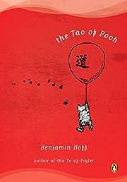 The Tao of Pooh de Benjamin Hoff