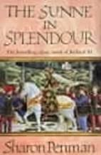 The Sunne in Splendour by Sharon Penman