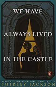 We have Always Lived in the Castle de…