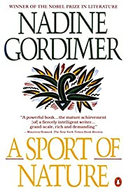 A Sport of Nature af Nadine Gordimer