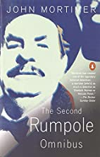 The Second Rumpole Omnibus by John Mortimer