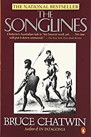 The Songlines von Bruce Chatwin