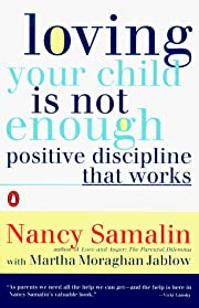 Loving Your Child Is Not Enough: Positive…