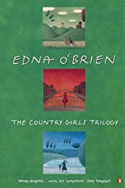 The Country Girls Trilogy And Epilogue: The…