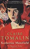 Katherine Mansfield : a secret life / Claire Tomalin