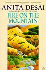 Fire on the Mountain af Anita Desai