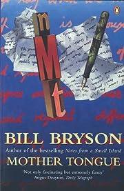 Mother Tongue por Bill Bryson