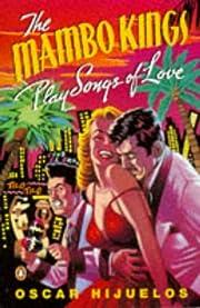 The Mambo Kings Play Songs of Love de Oscar…