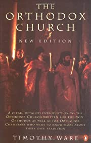 The Orthodox Church: New Edition –…