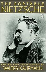 The Portable Nietzsche (Viking Portable…