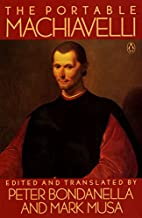 The Portable Machiavelli by Peter Bondanella