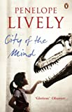 City of the mind / Penelope Lively