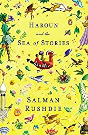 Haroun and the Sea of Stories de Salman…