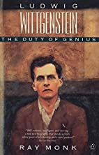 Ludwig Wittgenstein: The Duty of Genius by…