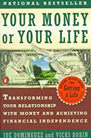 Your money or your life : transforming your…