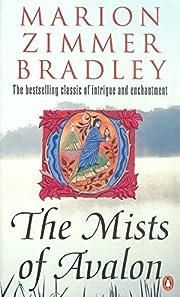 The Mists of Avalon av Marion Zimmer Bradley