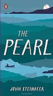 The Pearl – tekijä: John Steinbeck