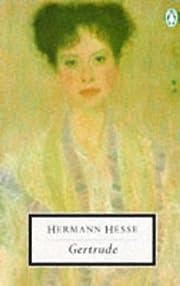 Gertrude – tekijä: Hermann Hesse
