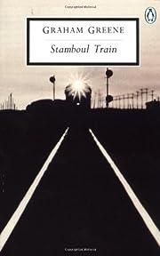 Stamboul Train: An Entertainment (Penguin…