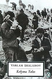 Kolyma tales de Varlam Shalamov