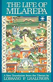 The Life of Milarepa: A New Translation from…