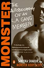 Monster: The Autobiography of an L.A. Gang…