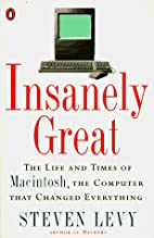 Insanely Great: The Life and Times of…
