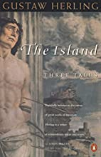The Island: Three Tales by Gustaw…