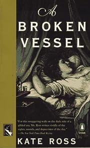 A Broken Vessel de Kate Ross